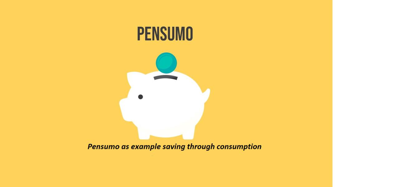Pensumo as example saving through consumption platform
